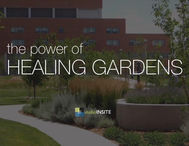 the power of HEALING GARDENS