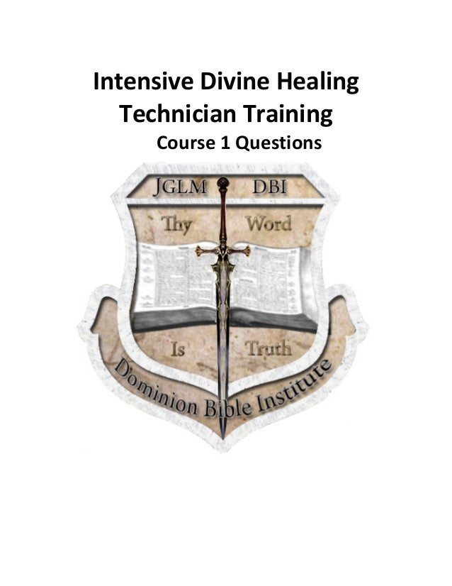 Intensive  Divine  Healing   Technician  Training   Course  1  Questions
