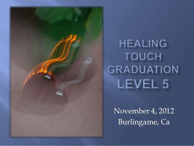 November 4, 2012 Burlingame, Ca