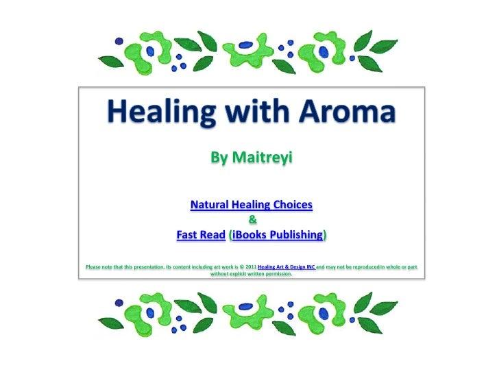 By Maitreyi                                         Natural Healing Choices                                               ...
