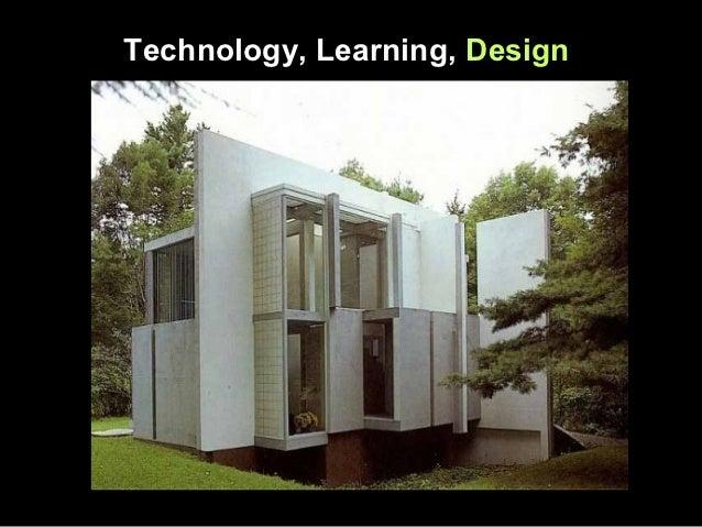 Technology, Learning, Design