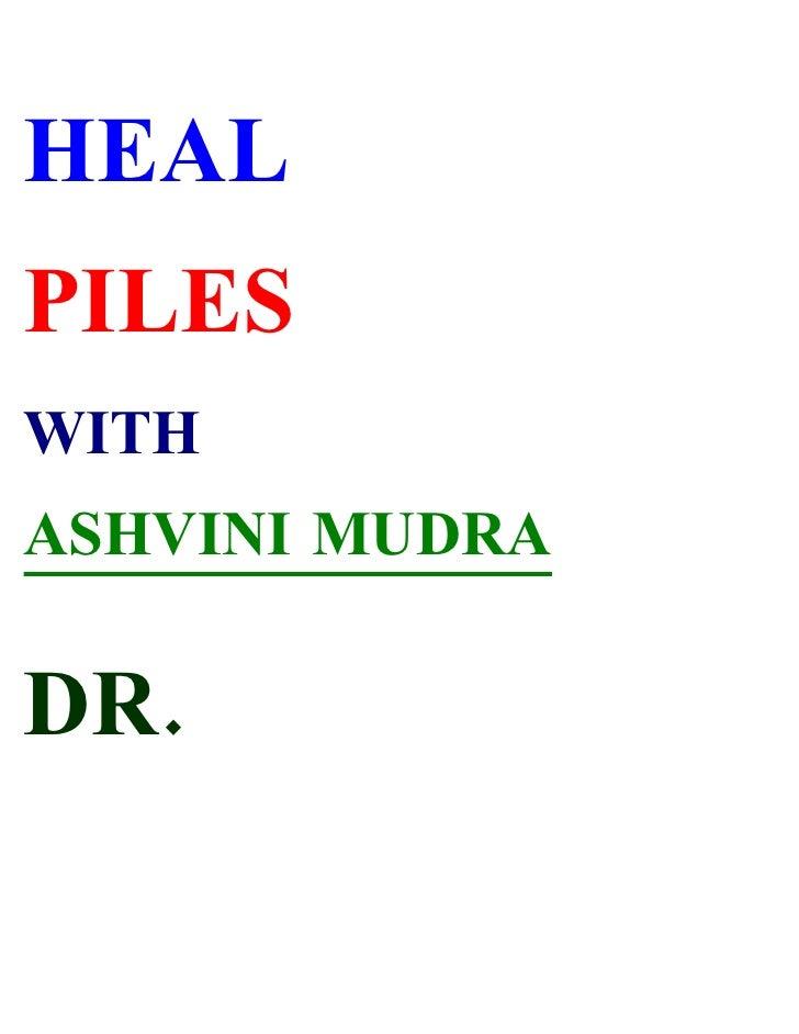 HEAL PILES WITH ASHVINI MUDRA  DR.