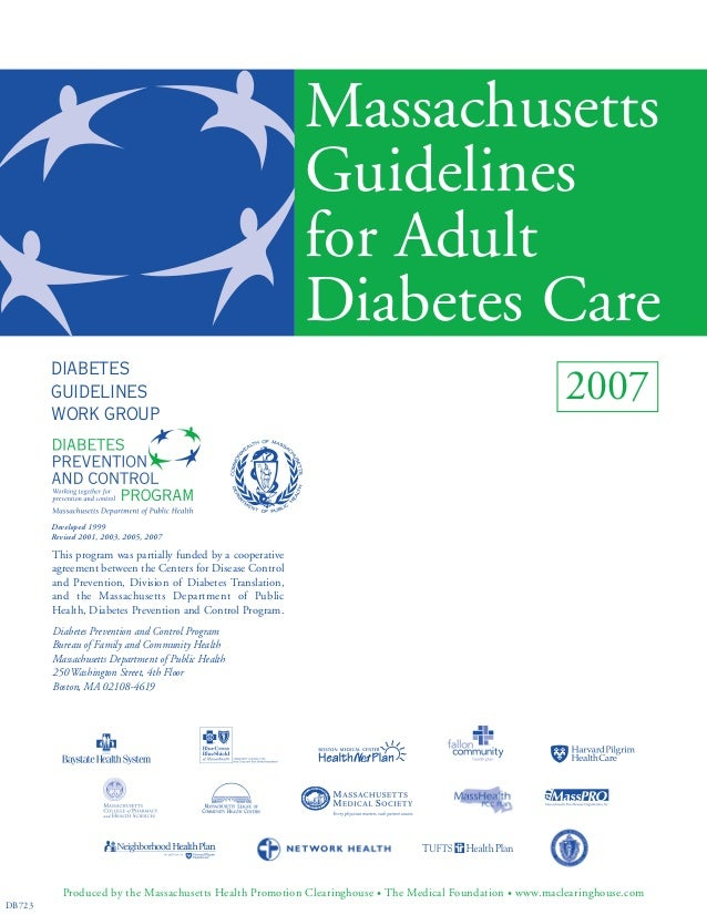 Massachusetts Guidelines for Adult Diabetes Care This program was partially funded by a cooperative agreement between the ...