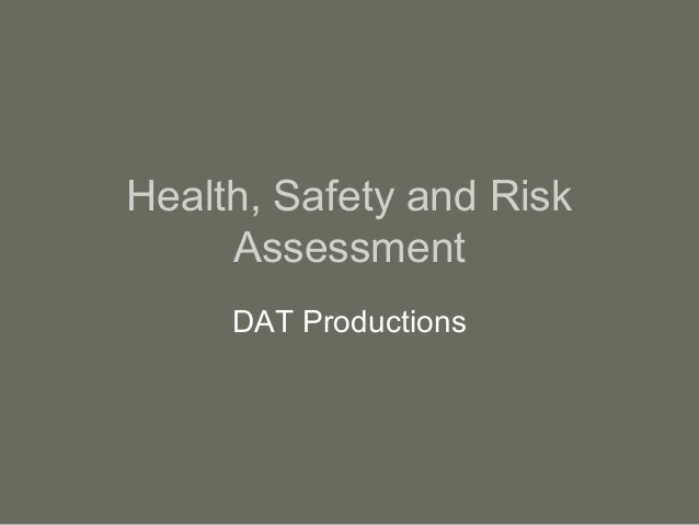 health and safety p3 risk assessment Safety and risk assessment a safety assessment is the systematic collection of information on threatening family conditions college of health and human.