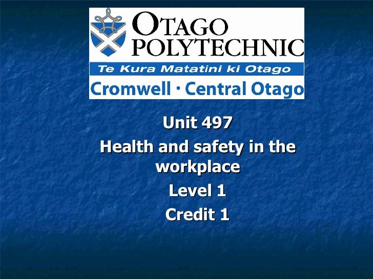Unit 497 Health and safety in the workplace Level 1 Credit 1