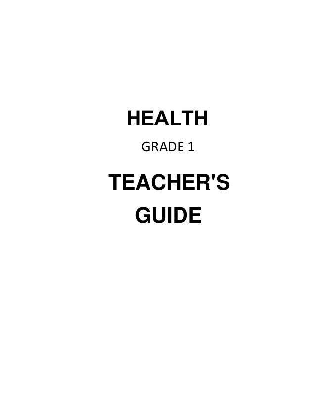 TEACHER'S GUIDE HEALTH GRADE 1