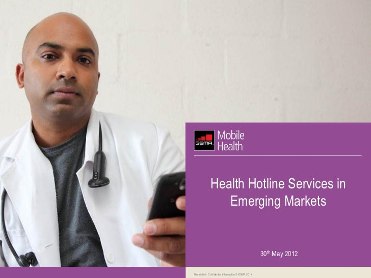 Health Hotline Services in                Emerging Markets                                                    30th May 201...