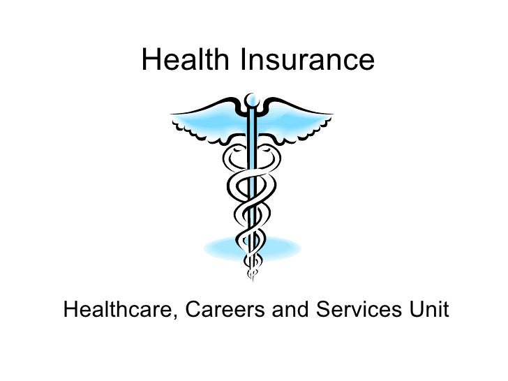 Health Insurance Healthcare, Careers and Services Unit