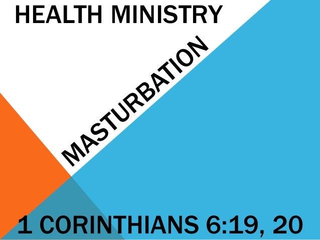 HEALTH MINISTRY  1 CORINTHIANS 6:19, 20