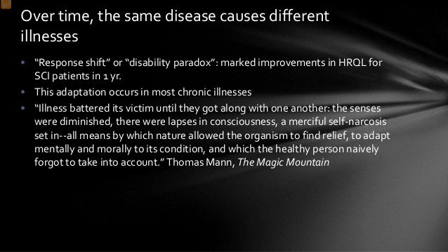 """• """"Response shift"""" or """"disability paradox"""": marked improvements in HRQL for SCI patients in 1 yr. • This adaptation occurs..."""