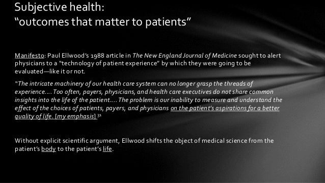 """Manifesto: Paul Ellwood's 1988 article in The New England Journal of Medicine sought to alert physicians to a """"technology ..."""