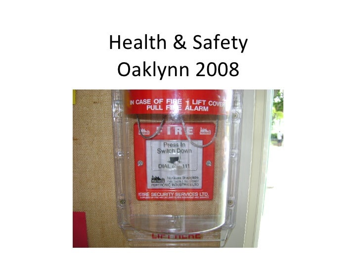 Health & Safety Oaklynn 2008