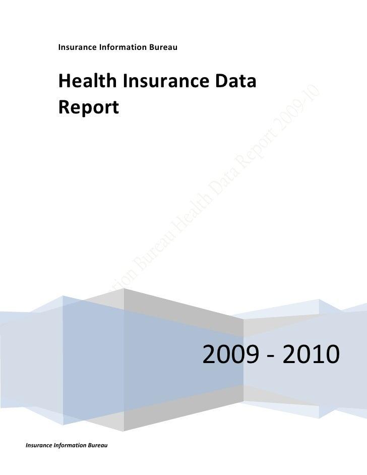 Insurance Information Bureau           Health Insurance Data           Report                                          200...