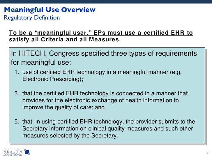 What does ARRA, HITECH and Meaningful Use mean to you