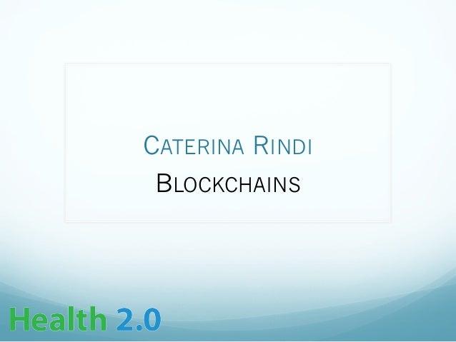 CATERINA RINDI BLOCKCHAINS