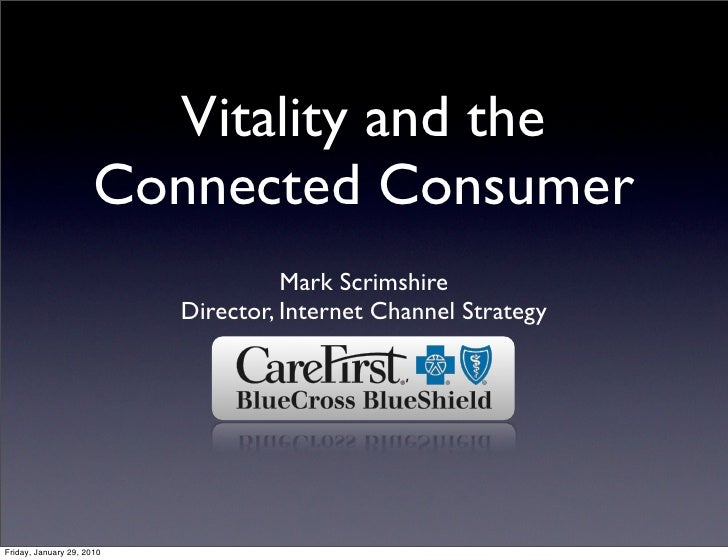 Vitality and the                       Connected Consumer                                      Mark Scrimshire            ...