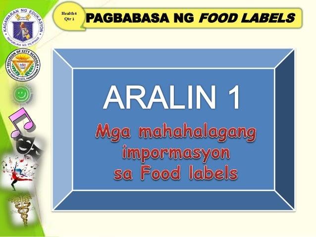PAGBABASA NG FOOD LABELS Health 4 Qtr 1