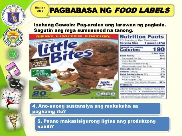 PAGBABASA NG FOOD LABELS Health 4 Qtr 1 Isahang Gawain: Pag-aralan ang larawan ng pagkain. Sagutin ang mga sumusunod na ta...