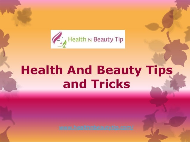 Beauty Tips Health And Fitness Tips Hair Care Tips Makeup Tips