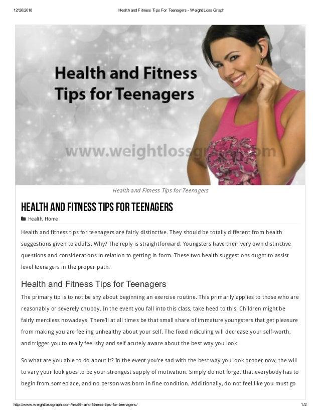 12/26/2018 HealthandFitnessTipsForTeenagersWeightLossGraph http://www.weightlossgraph.com/healthandfitnesstip...