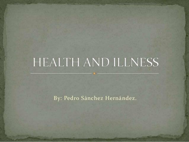 By: Pedro Sánchez Hernández.