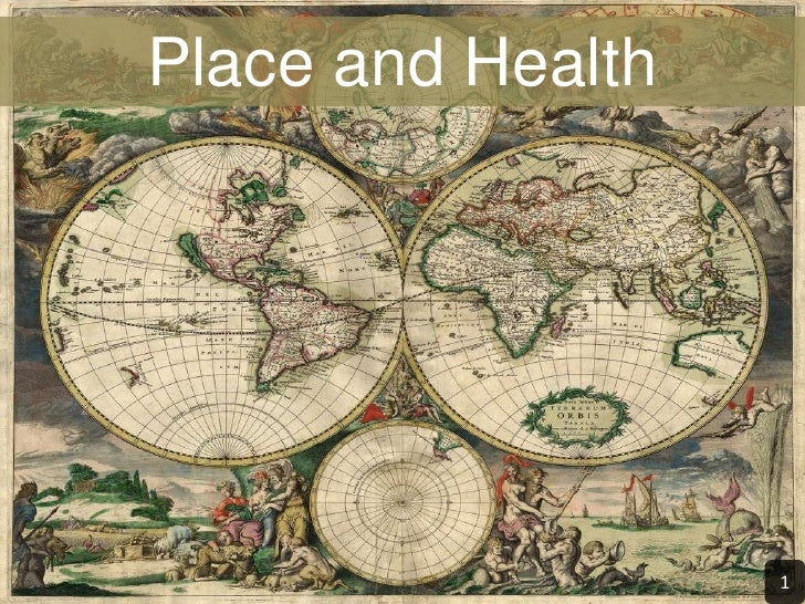 Place and Health<br />1<br />