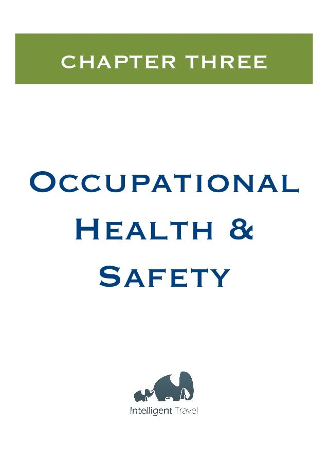 CHAPTER THREE  Occupational Health & Safety