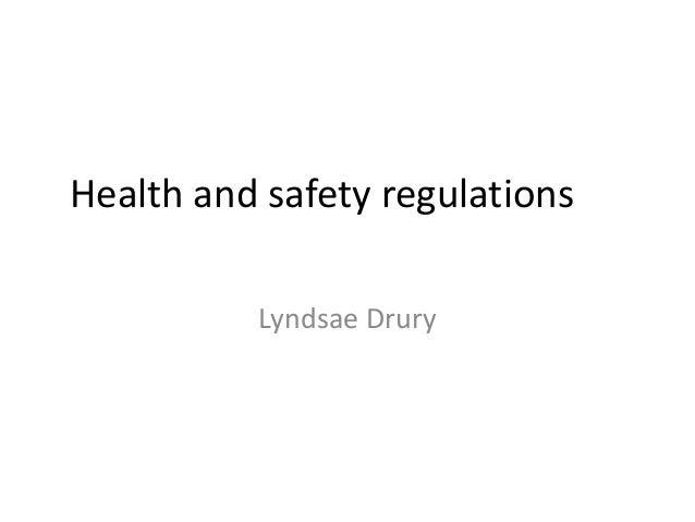 Health and safety regulations Lyndsae Drury