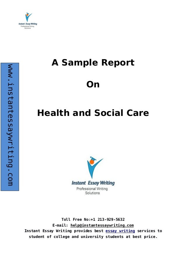 Sample Report On Health And Social Care By Expert Writers  Health And Social Care By Expert Writers Toll Free No   Email Help