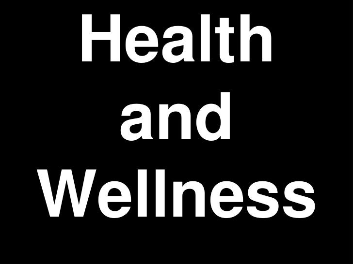 Health  andWellness
