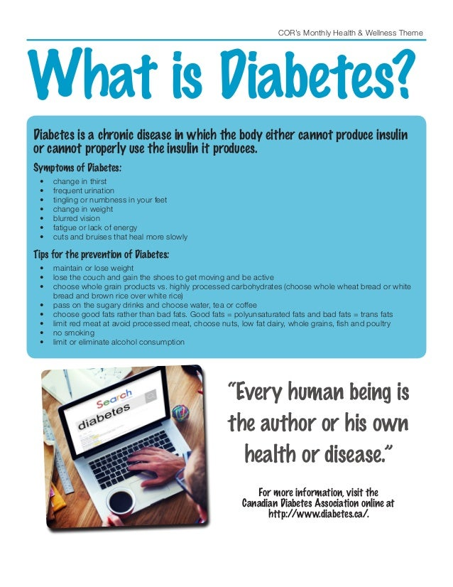 COR's Monthly Health & Wellness Theme What is Diabetes? Diabetes is a chronic disease in which the body either cannot prod...