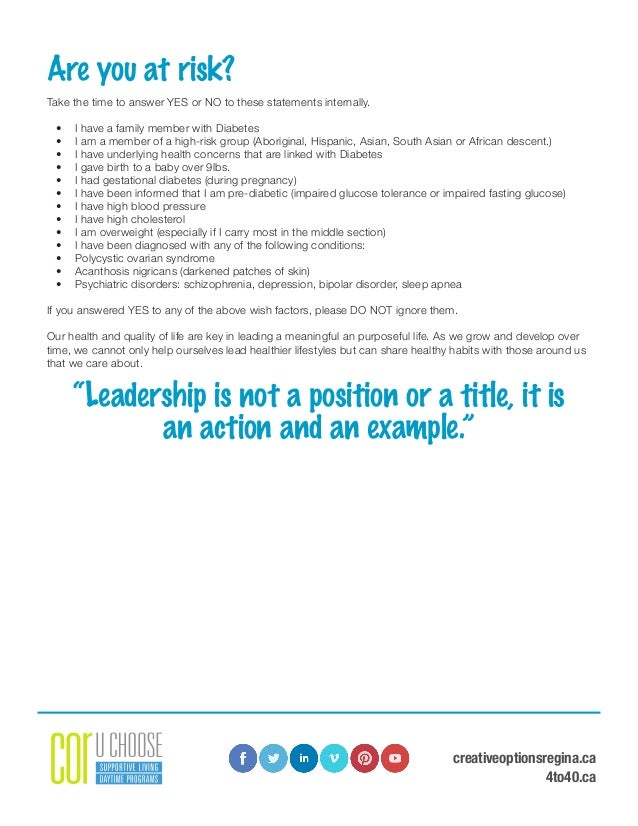 creativeoptionsregina.ca 4to40.ca Are you at risk? Take the time to answer YES or NO to these statements internally. • I ...