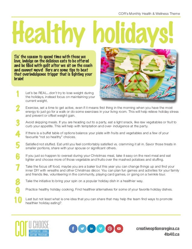 COR's Monthly Health & Wellness Theme Healthy holidays! Tis' the season to spend time with those we love, indulge on the d...