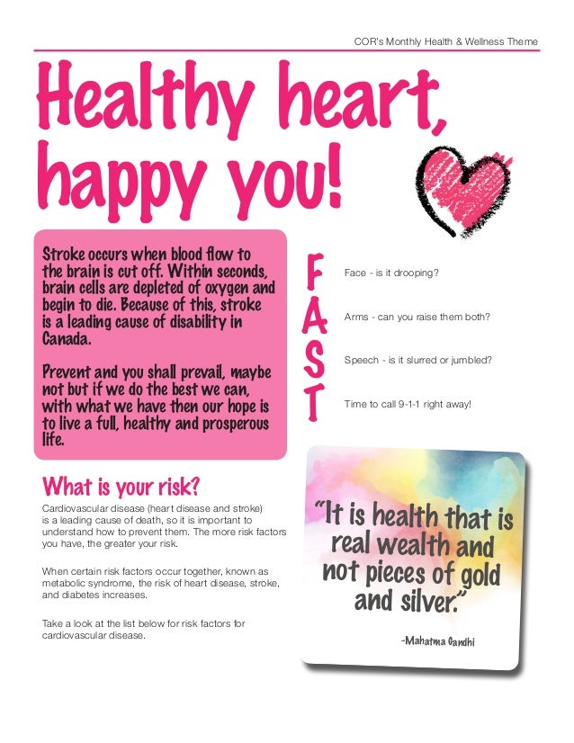 COR's Monthly Health & Wellness Theme Healthy heart, happy you! F Face - is it drooping? A Arms - can you raise them both?...