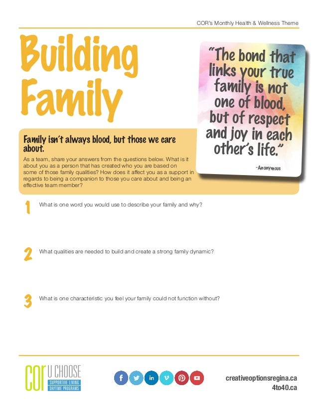 COR's Monthly Health & Wellness Theme Building Family Family isn't always blood, but those we care about. As a team, share...