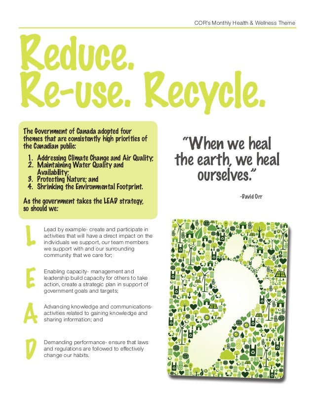COR's Monthly Health & Wellness Theme Reduce. Re-use. Recycle. The Government of Canada adopted four themes that are consi...