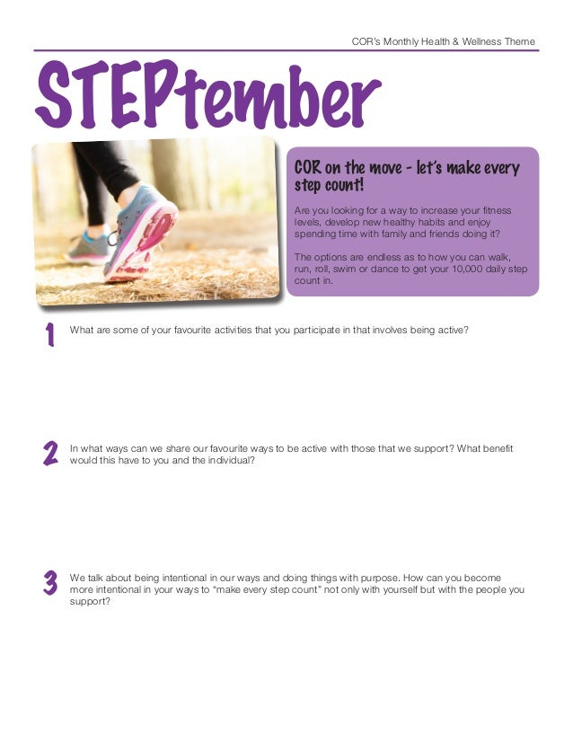 COR's Monthly Health & Wellness Theme STEPtember COR on the move - let's make every step count! Are you looking for a way ...
