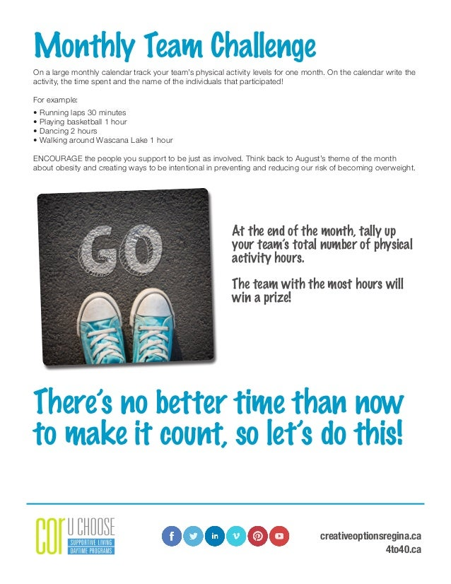 creativeoptionsregina.ca 4to40.ca Monthly Team Challenge On a large monthly calendar track your team's physical activity l...
