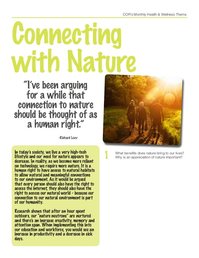 COR's Monthly Health & Wellness Theme Connecting with Nature In today's society, we live a very high-tech lifestyle and ou...
