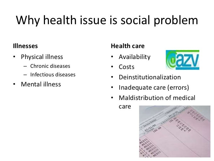Is health a social problem rather than simply a medical problem?