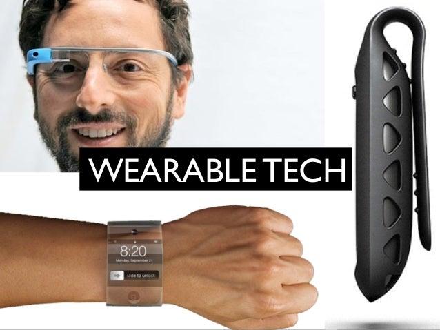 Wearable Technology  WVISEUAARALIBSLAET TIOECNH