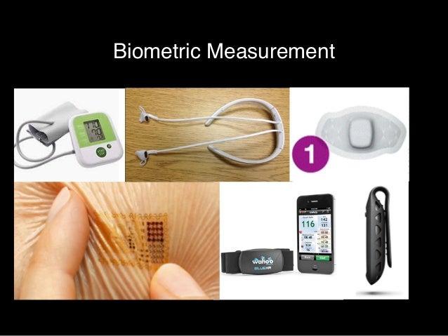 Biometric Measurement