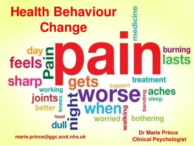 Health Behaviour Change  marie.prince@ggc.scot.nhs.uk  Dr Marie Prince Clinical Psychologist