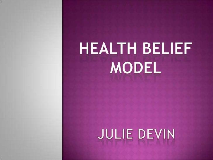 Health Belief Model<br />JulieDevin<br />