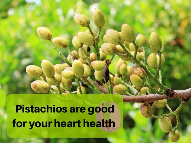 Pistachiosaregood foryourhearthealth
