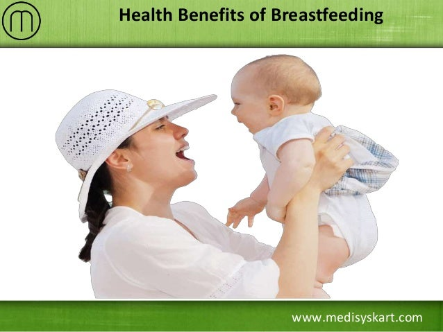 www.medisyskart.com Health Benefits of Breastfeeding