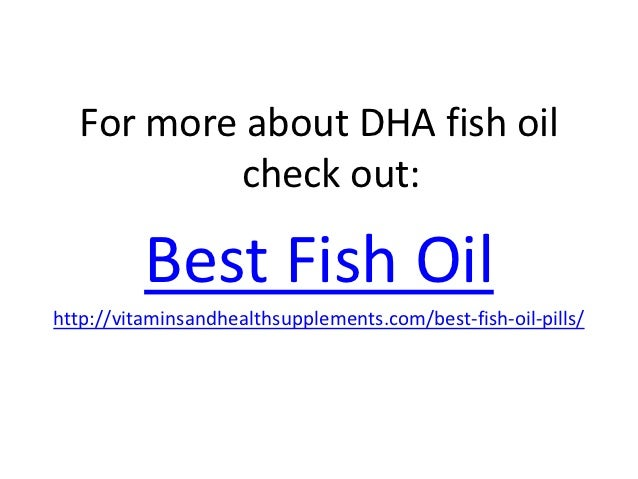 Health benefits of dha fish oil for Does fish oil help with joint pain