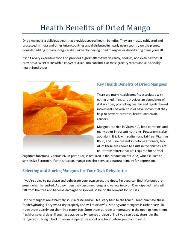 Health Benefits of Dried MangoDried mango is a delicious treat that provides several health benefits. They are mostly cult...