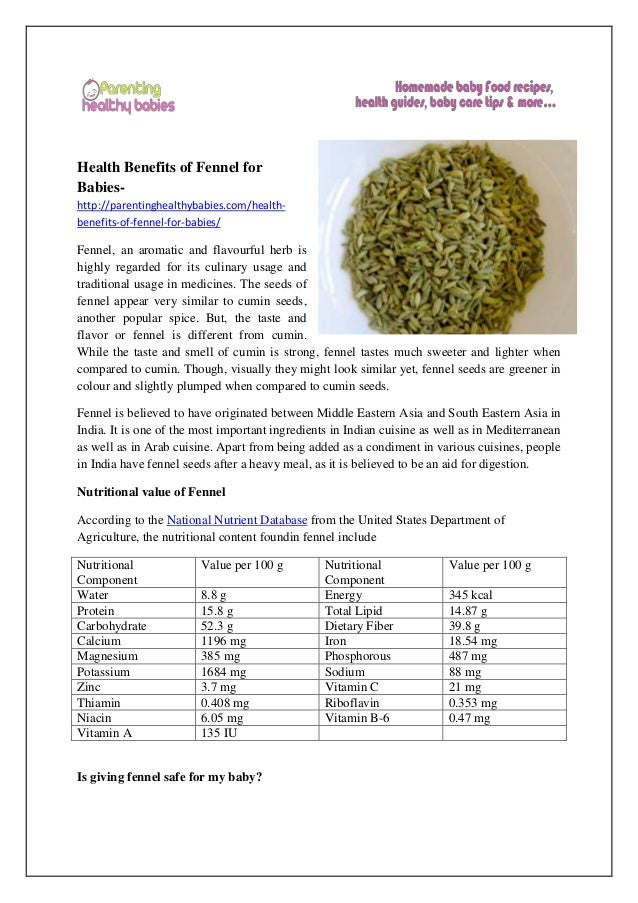 Health Benefits of Fennel for Babies- http://parentinghealthybabies.com/health- benefits-of-fennel-for-babies/ Fennel, an ...