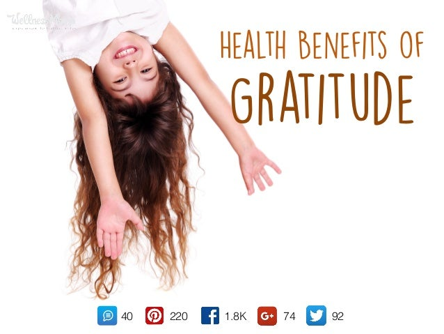Health Benefits of Gratitude 1.8K22040 74 92
